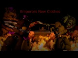 [SFM FNAF] Obsession 1/2 (Emperor's New Clothes) [Collab with Deano !!!]