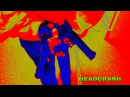 18 HeadcrasH music donot stop