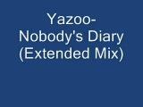 Yazoo-  Nobody's Diary (Extended Mix)