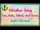 Weather Song (Lyrics Version) | The Singing Walrus