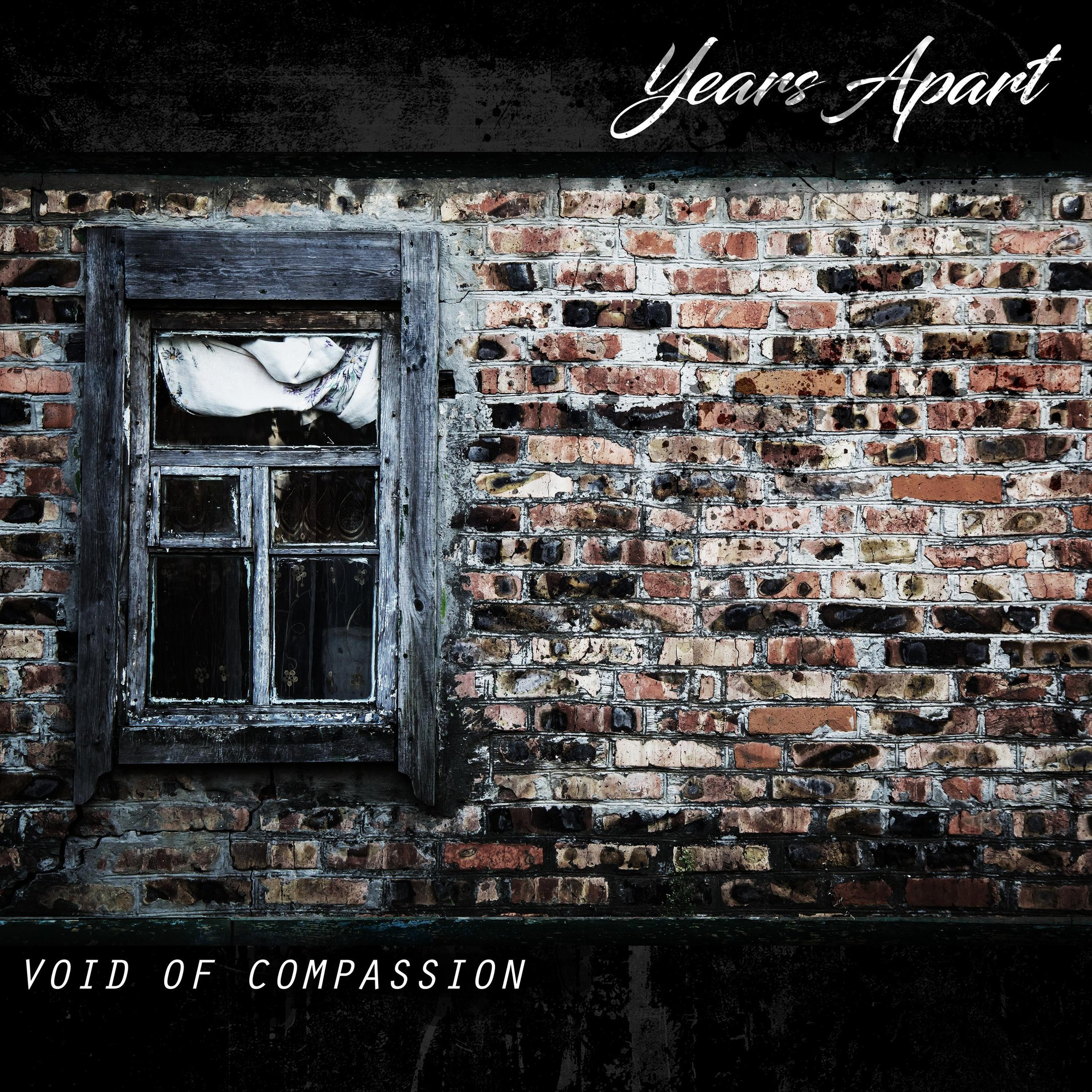 Years Apart - Void of Compassion [EP] (2017)