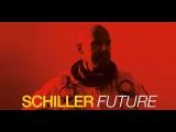 SCHILLER FUTURE III (Album Future 2016)