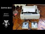 Undertale - Spider Dance, исполненная на матричном принтере и FDD