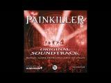 Painkiller - Original Soundtrack - Full Album