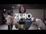Zero - Chris Brown Lia Kim Choreography