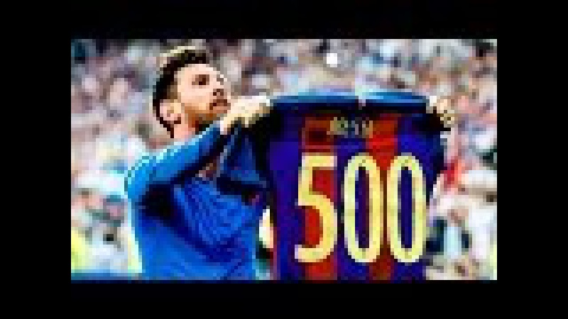 Lionel Messi - All 500 Goals for Barcelona (2004-2017) ● HD