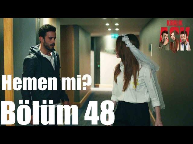 Kiralık Aşk 48. Bölüm - Hemen mi