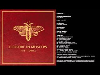 Closure in Moscow - First Temple (Full Album)