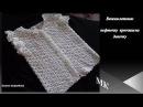Вяжем летнюю кофточку крючком на девочку knitted blouse la chaqueta de punto