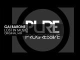 Gai Barone - Lost In Music ( Original Mix )