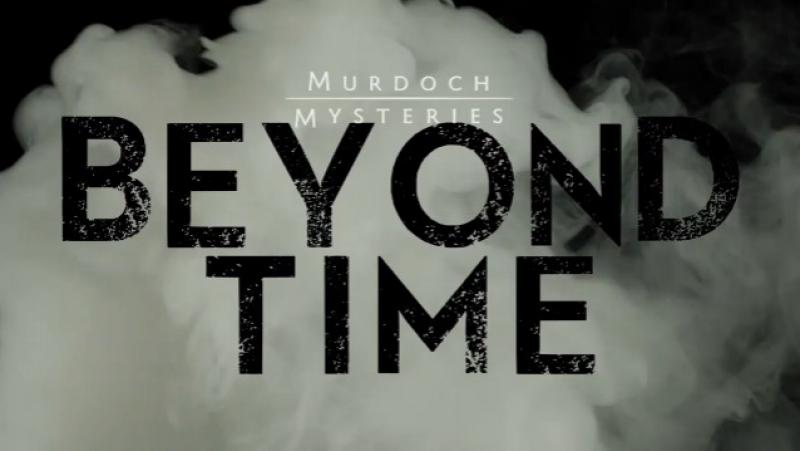 Murdoch Mysteries : BEYOND TIME, Episode 20 (CBC 2017 CA) (ENG)