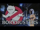 Bork Busters EXTENDED MIX
