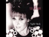 Vaya con Dios - I Dont Want To Know (Night Owls1990)