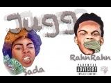 RahnRahn $plash Ft Sada - Jugg ((NEW))