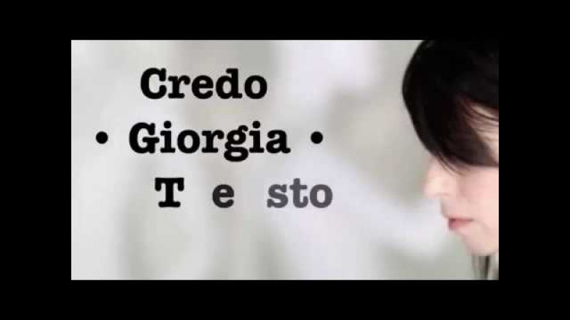 Giorgia - Credo - (testo)