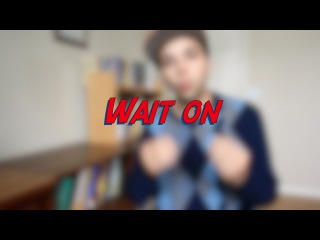 Wait on - W20D6 - Daily Phrasal Verbs - Learn English online free video lessons