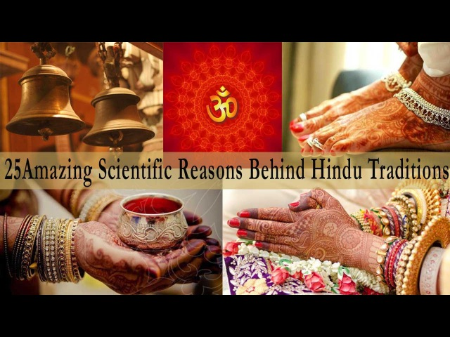 25 Amazing Scientific Reasons Behind Indian Traditions Culture - Hinduism Facts