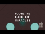 Jesus Culture - Miracles (Live_Lyrics And Chords) ft. Chris Quilala