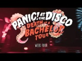 Panic! At The Disco - Death Of A Bachelor Tour (Week 4 Recap)