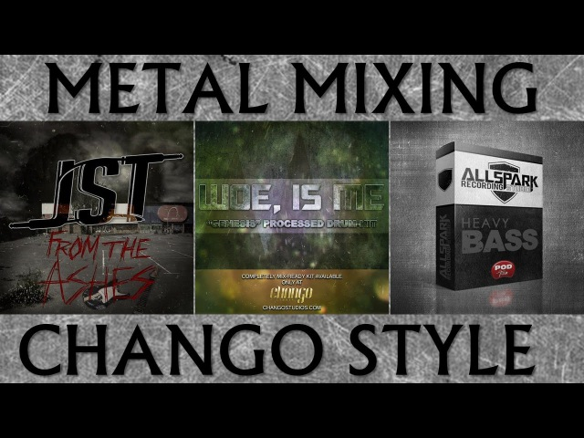 How To Get Chango Studios Joey Sturgis Style Mix