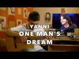 Yanni - One Man's Dream Classical Guitar Cover