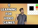 How to use Q Learning in Video Games Easily