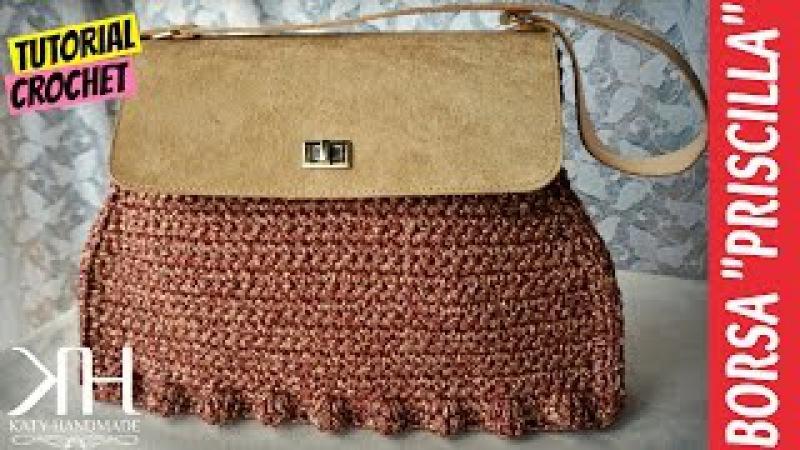 [BORSE] Tutorial uncinetto borsa Priscilla | Crochet bag || Katy Handmade