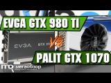 Сравнение GeForce GTX 1070 и GTX 980 Ti