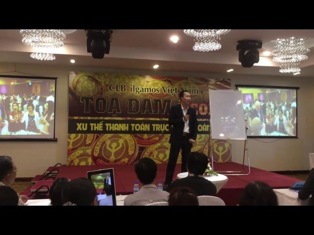 Ilcoin - Ilgamos - Anh Toàn nói về đồng tiền điện tử