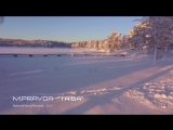 M.Pravda - Taiga (HD VIDEO) Melodic Progressive Trance