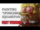 Speedpainting - SpongeBob SquarePants