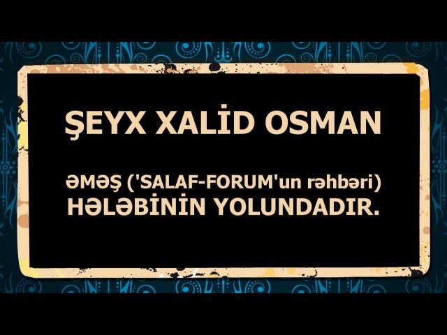 Şeyx Xalid Osman - Əməş (