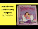 Pinkalicious: Mother's Day Surprise - Read Aloud - Children's Book - Bedtime Stories - Cliffhanger