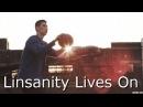 Linsanity Lives On 2016: A Jeremy Lin Tribute Film