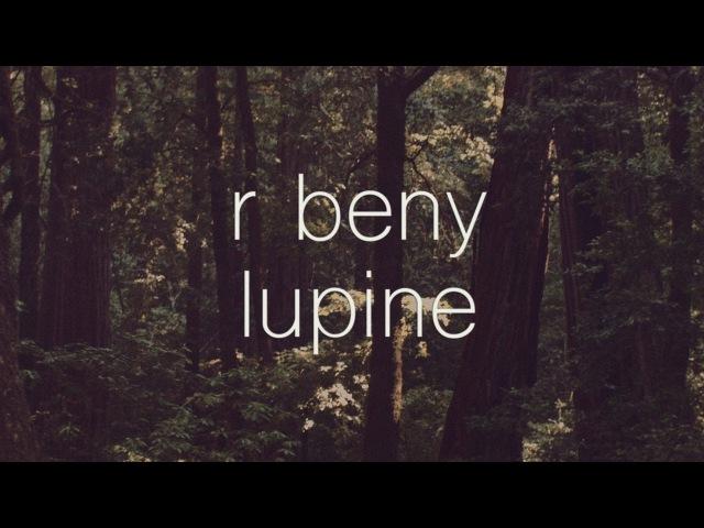 R beny - lupine music film