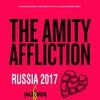 THE AMITY AFFLICTION (Aus) || 21.08.17 || Питер