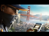 Watch Dogs 2 - Дебютное видео