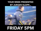 Week presented by Jurgen Klopp