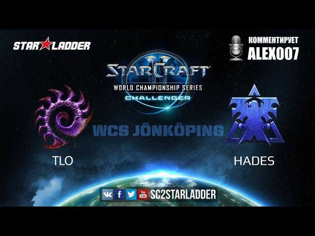 2017 WCS Jönköping: TLO (Z) vs Hades (T)