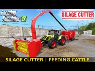Farming Simulator 17 SILAGE CUTTER | FEEDING CATTLE