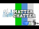Matter Chatter song for kids about solids liquids and gases