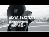 Will Sparks &amp Okrestrated x Zombie Nation - Kraft It Loud (Jackwell &amp Szecsei Edit)