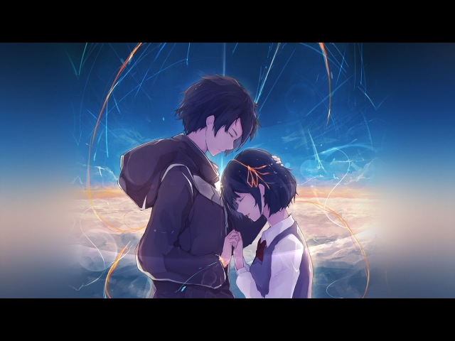 RADWIMPS – Nandemonaiya (なんでもないや)「AMV」Kimi no Na wa. (Your Name.)君の名は。