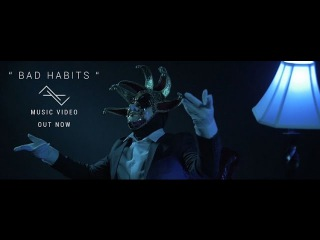 LifeLike - Bad Habits (Official Music Video)
