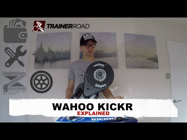 WAHOO KICKR WHAT YOU NEED TO KNOW