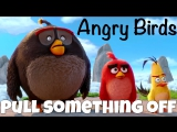 Фразовый глагол to PULL something OFF из мультфильма Angry Birds