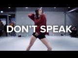 Don't Speak - Far East Movement  Jane Kim Choreography