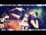Nightcore - Let's Get Mad (X-Cess! &amp Mankee Radio Edit) Master Blaster