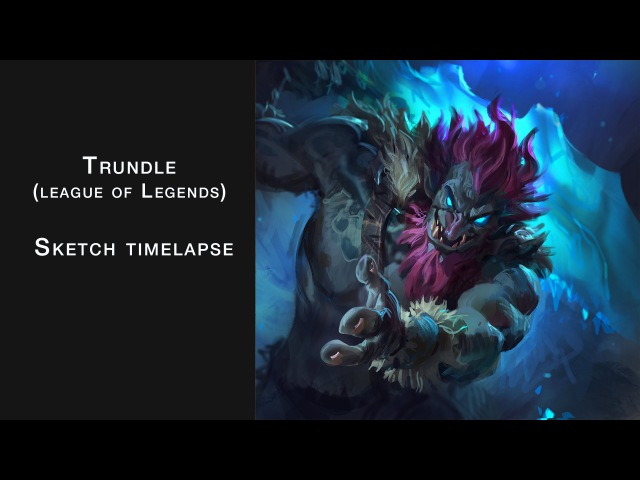 Trundle GGWP (League of Legends) - Process