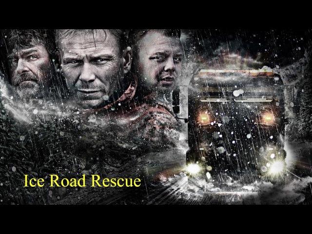 Ледяная дорога / Ice Road Rescue - 2 сезон 2 серия